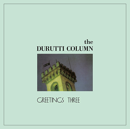 Durutti Column/GREETINGS THREE (180g) LP