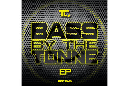 TC/BASS BY THE TONNE EP D12""