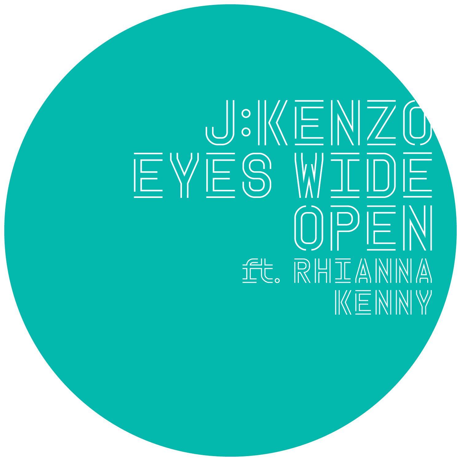 J:Kenzo/EYES WIDE OPEN (REMIXES) 12""