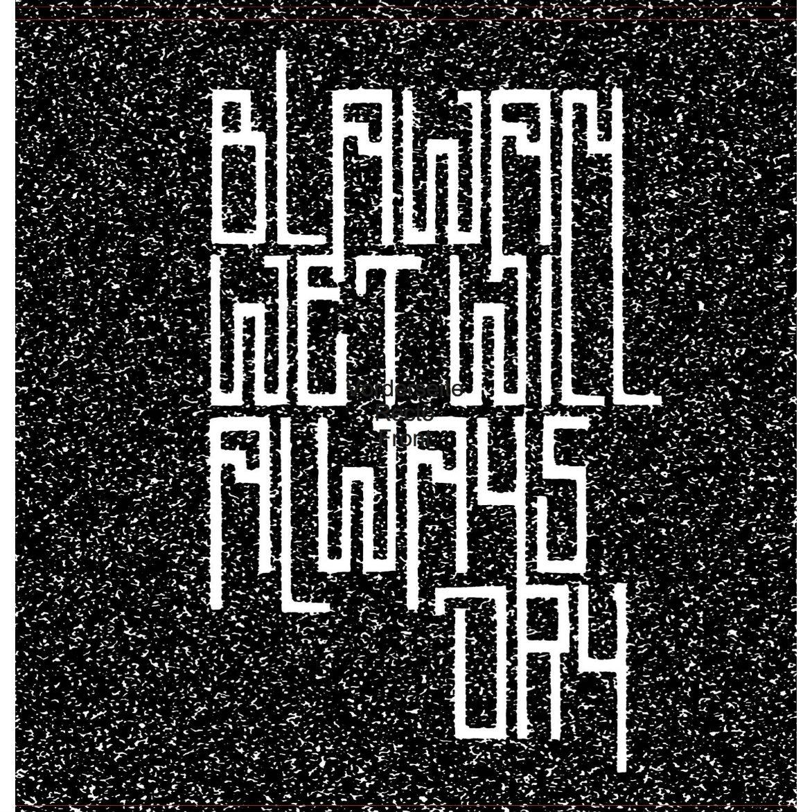 Blawan/WET WILL ALWAYS DRY DLP
