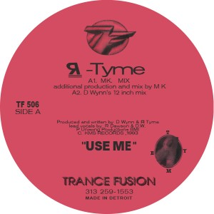 R-Tyme/USE ME (MX & CARL CRAIG RMXS) 12""