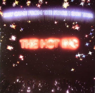 """They Came From Stars/HOT INC 12"""""""