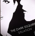 Dark Esquire/SITUATION 12""