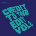 Greg Wilson/CREDIT TO THE EDIT VOL 2 CD