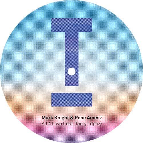 "Mark Knight & Rene Amesz/ALL 4 LOVE 12"""