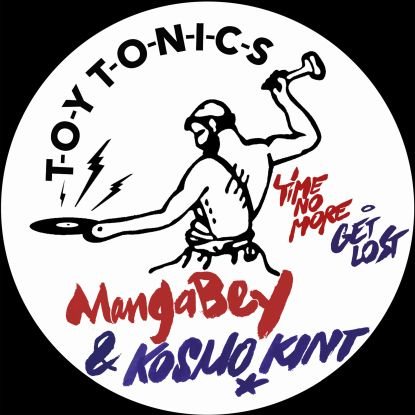 "Mangabey & Kosmo Kint/TIME NO MORE 12"""