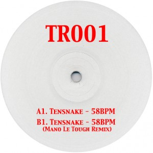 Tensnake/58 BPM-MANO LE TOUGH REMIX 12""