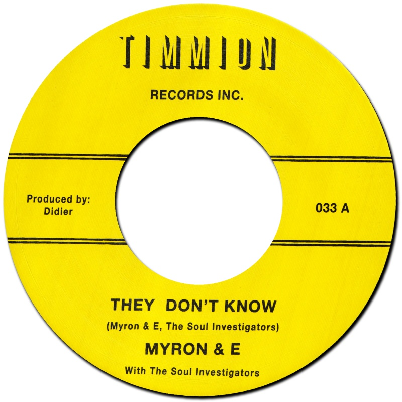 Myron & E/THEY DON'T KNOW  7""