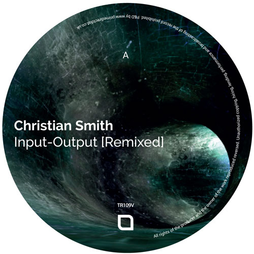 Christian Smith/INPUT-OUTPUT REMIXED 12""