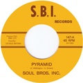 Soul Brothers Inc/PYRAMID 7""