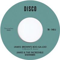 "James & The Incredible Showmen/JB'S 7"""