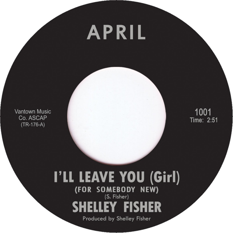 Shelley Fisher/I'LL LEAVE YOU GIRL 7""