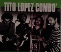 Tito Lopez Combo/MORE DIP TO YOUR HIP CD