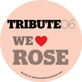 Tribute Edits/#6-WE LOVE ROSE 12""