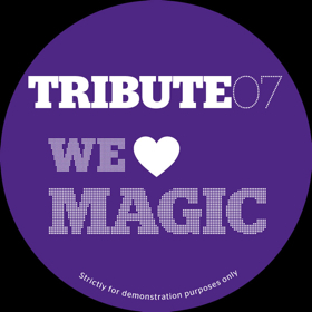 Tribute Edits/#7-WE LOVE MAGIC 12""
