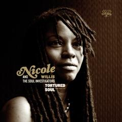Nicole Willis/TORTURED SOUL DLP (+MP3)