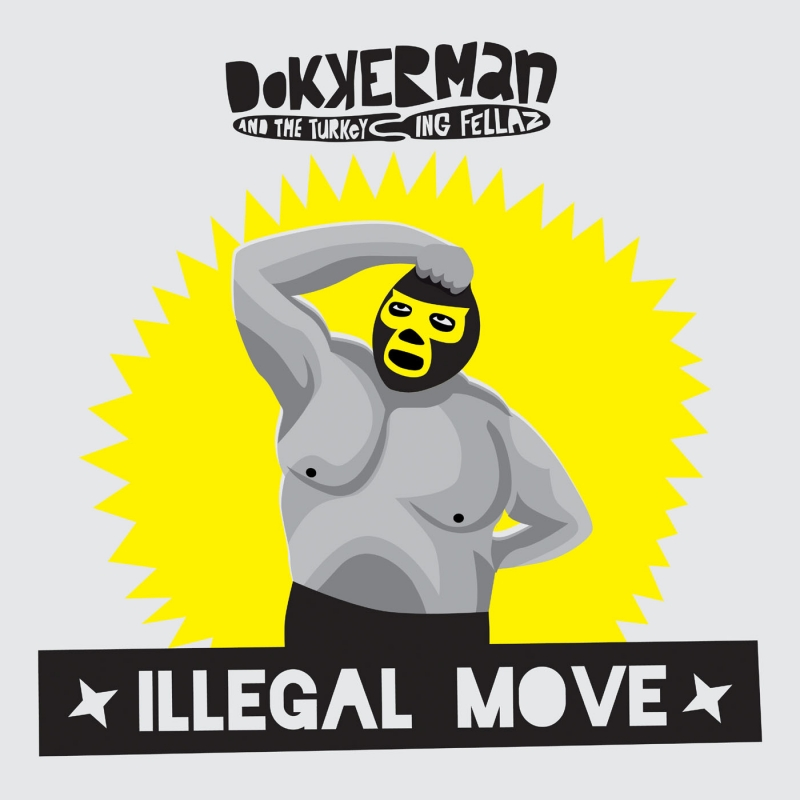 Dokkerman & Turkeying/ILLEGAL MOVE LP