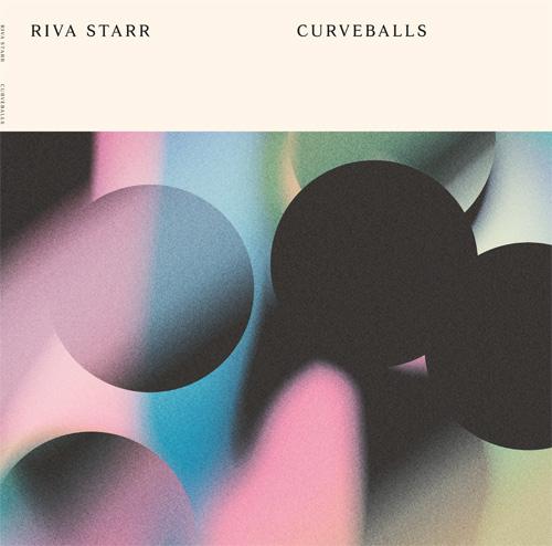 Riva Starr/CURVEBALLS DLP