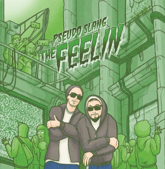 """Pseudo Slang/THE FEELIN 7"""""""