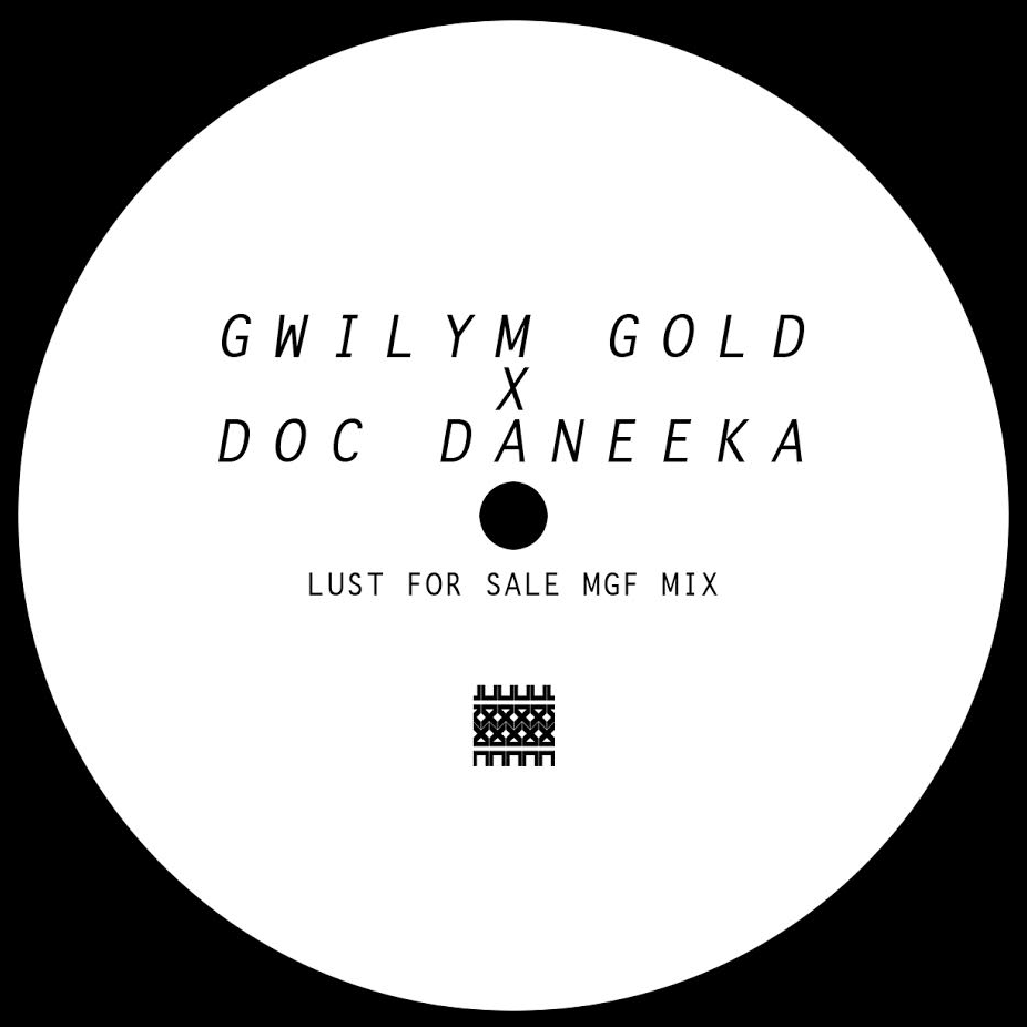 """Gwilym Gold & Doc Daneeka/LUST.. RMX 12"""""""