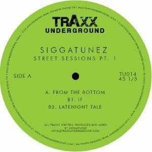 "Siggatunez/STREET SESSIONS PT. 1 12"""