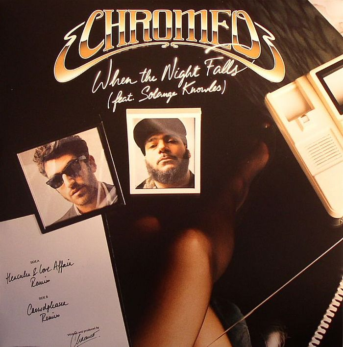 Chromeo/WHEN THE NIGHT FALLS RMX'S 12""