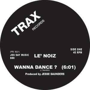 """Le' Noiz/WANNA DANCE? 12"""""""