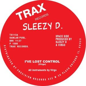 Sleezy D/I'VE LOST CONTROL 12""