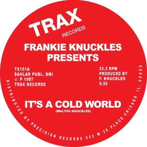 """Frankie Knuckles/IT'S A COLD WORLD 12"""""""