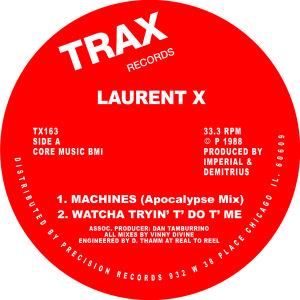 """Laurent X/MACHINES 12"""""""