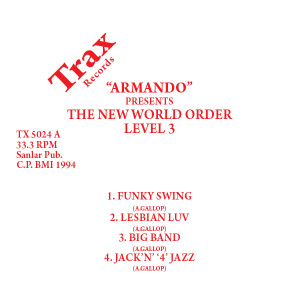 Armando/THE NEW WORLD ORDER LEVEL 3 12""