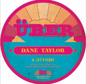 Dane Taylor/LET'S FLOAT 12""