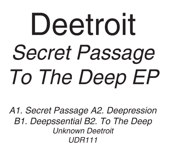 Deetroit/SECRET PASSAGE TO THE DEEP 12""