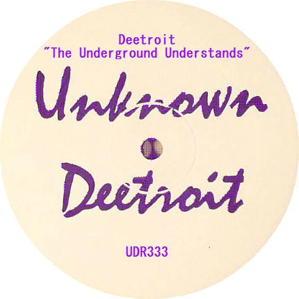 Deetroit/THE UNDERGROUND UNDERSTANDS 12""