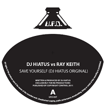 Ray Keith vs DJ Hiatus/SAVE YOURSELF 12""