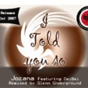 Jozana/TOLD YOU SO (GU REMIX) 12""