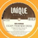 Ben Human/ESCAPE FROM NEW CROSS 12""