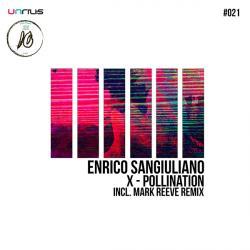 "Enrico Sangiuliano/X-POLLINATION 12"""