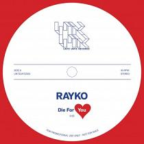 """Rayko/DIE FOR YOU 12"""""""