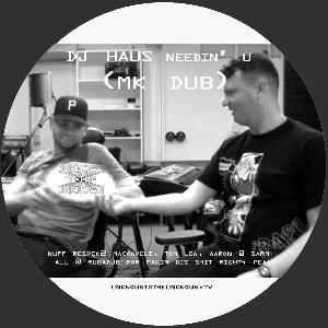 """DJ Haus/NEEDIN' U (MK DUB) 12"""""""