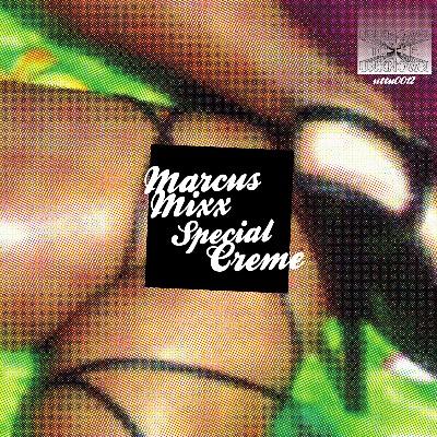 "Marcus Mixx/SPECIAL CREME 12"""