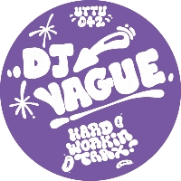 DJ Vague/HARD WORKIN' TRAX! 12""