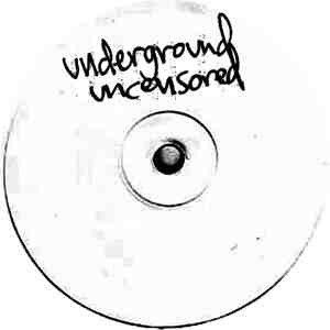 Various/UNDERGROUND UNCENSORED V1&2 12""