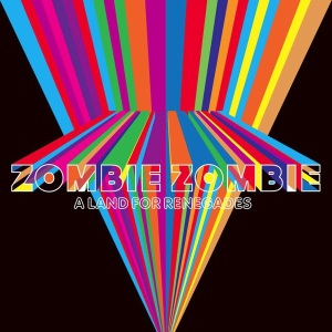 Zombie Zombie/A LAND FOR RENEGADES LP