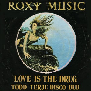 Roxy Music/LOVE IS...TODD TERJE RMX 12""