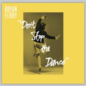 Bryan Ferry/DON'T STOP #2 (DUNKS) 12""