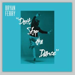 """Bryan Ferry/DON'T STOP #3 (TERJE) 12"""""""
