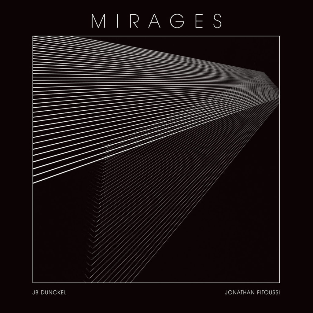 JB Dunckel & J. Fitoussi/MIRAGES LP