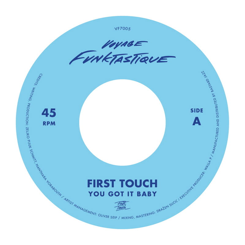 """First Touch/YOU GOT IT BABY 7"""""""