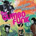 "Captain Planet/GUMBO FUNK EP 12"""